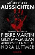 Cover-Bild zu Mörderische Aussichten: Thriller & Krimi bei Knaur (eBook) von Martin, Pierre