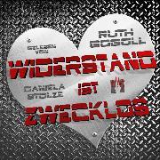Cover-Bild zu Gogoll, Ruth: Widerstand ist zwecklos (Audio Download)