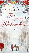 Cover-Bild zu Für immer Weihnachten (eBook) von Winterberg, Linda