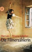 Cover-Bild zu Rivera Letelier, Hernán: Die Filmerzählerin