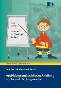 Cover-Bild zu Ausbildung und praktische Anleitung am Lernort Rettungswache von Grönheim, Michael