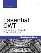 Cover-Bild zu Essential GWT von Kereki, Federico