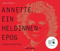 Cover-Bild zu Weber, Anne: Annette, ein Heldinnenepos