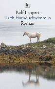 Cover-Bild zu Nach Hause schwimmen von Lappert, Rolf