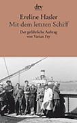 Cover-Bild zu Mit dem letzten Schiff von Hasler, Eveline