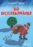 Cover-Bild zu Der Buchstabenräuber von Hasler, Eveline