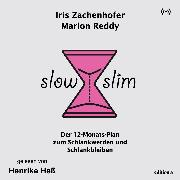 Cover-Bild zu Slow Slim (Audio Download) von Zachenhofer, Iris