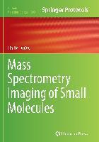 Cover-Bild zu He, Lin (Hrsg.): Mass Spectrometry Imaging of Small Molecules