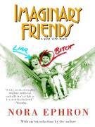Cover-Bild zu Ephron, Nora: Imaginary Friends