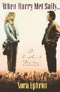 Cover-Bild zu Ephron, Nora: When Harry Met Sally
