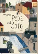 Cover-Bild zu Steinkellner, Elisabeth: Pepe und Lolo