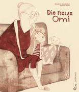 Cover-Bild zu Steinkellner, Elisabeth: Die neue Omi