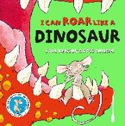 Cover-Bild zu Newson, Karl: I can roar like a Dinosaur