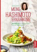 Cover-Bild zu Meine Hashimoto-Ernährung von Zichner, Diana