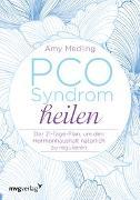 Cover-Bild zu PCO-Syndrom heilen von Medling, Amy