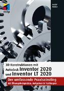 Cover-Bild zu Ridder, Detlef: 3D-Konstruktionen mit Autodesk Inventor 2020 und Inventor LT 2020