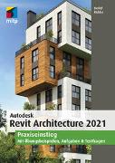 Cover-Bild zu Ridder, Detlef: Autodesk Revit Architecture 2021