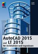 Cover-Bild zu Ridder, Detlef: AutoCAD 2015 und LT 2015 für Architekten und Ingenieure