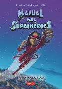 Cover-Bild zu Våhlund, Elias: Manual para superhéroes. La Máscara Roja