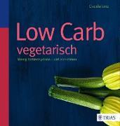 Cover-Bild zu Low Carb vegetarisch (eBook) von Lenz, Claudia