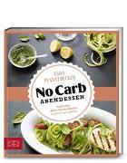 Cover-Bild zu Just Delicious - No Carb Abendessen von Pfannebecker, Inga