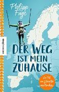 Cover-Bild zu Fuge, Philipp: Der Weg ist mein Zuhause