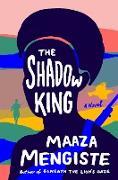 Cover-Bild zu Mengiste, Maaza: The Shadow King: A Novel (eBook)