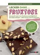 Cover-Bild zu Lecker ohne... Fruktose von Hirschfelder, Alexandra