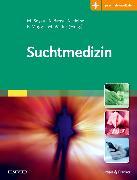 Cover-Bild zu Suchtmedizin von Soyka, Michael (Hrsg.)