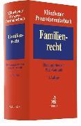 Cover-Bild zu Münchener Prozessformularbuch Bd. 3: Familienrecht von Gottwald, Peter (Hrsg.)