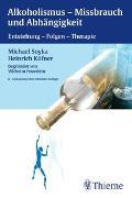 Cover-Bild zu Alkoholismus, Missbrauch und Abhängigkeit von Soyka, Michael
