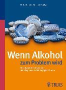 Cover-Bild zu Wenn Alkohol zum Problem wird (eBook) von Soyka, Michael