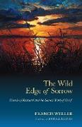 Cover-Bild zu The Wild Edge of Sorrow von Weller, Francis