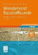 Cover-Bild zu Wendehorst Baustoffkunde von Neroth, Günter (Hrsg.)