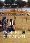 Cover-Bild zu PROJEKT KUTAMBATI (eBook) von Weller, Christiane