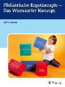 Cover-Bild zu Pädiatrische Ergotherapie - Das Wunstorfer Konzept (eBook) von Arasin, Bettina (Beitr.)