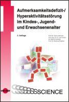 Cover-Bild zu Aufmerksamkeitsdefizit-/Hyperaktivitätsstörung im Kindes-, Jugend- und Erwachsenenalter von Lehmkuhl, Gerd