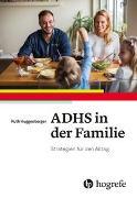 Cover-Bild zu ADHS in der Familie von Huggenberger, Ruth
