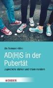 Cover-Bild zu AD(H)S in der Pubertät von Reimann-Höhn, Uta