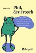 Cover-Bild zu Phil, der Frosch von Zeyen, Hanna