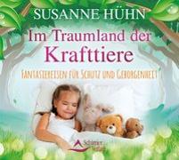 Cover-Bild zu Im Traumland der Krafttiere von Hühn, Susanne
