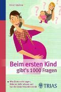 Cover-Bild zu Beim ersten Kind gibt's 1000 Fragen von Iovine, Vicki