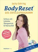 Cover-Bild zu BodyReset - Das Erfolgsprogramm, mit Audio-CD von Gehring, Jacky