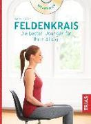 Cover-Bild zu Feldenkrais. Die besten Übungen für Ihren Alltag von Höfler, Heike