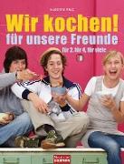 Cover-Bild zu Wir kochen! - für unsere Freunde - (eBook) von Klug, Susanne