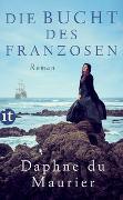 Cover-Bild zu Die Bucht des Franzosen von Maurier, Daphne du