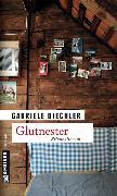Cover-Bild zu Glutnester (eBook) von Diechler, Gabriele