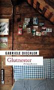 Cover-Bild zu Glutnester von Diechler, Gabriele