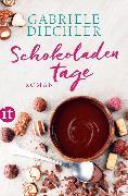 Cover-Bild zu Schokoladentage (eBook) von Diechler, Gabriele