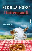 Cover-Bild zu Hüttengaudi (eBook) von Förg, Nicola
